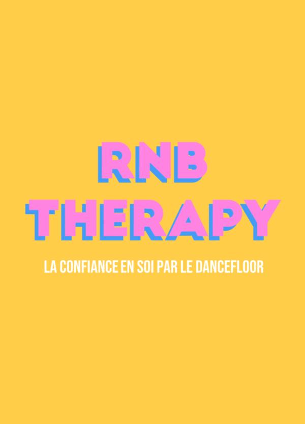 RNB Therapy Paris : la confiance en soi par le dancefloor