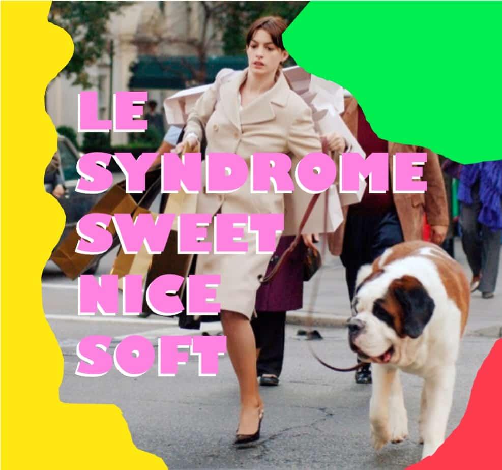 CONFIANCE EN SOI : Découvrez le syndrome SweetNiceSoft - Carbone Theory, blog développement personnel