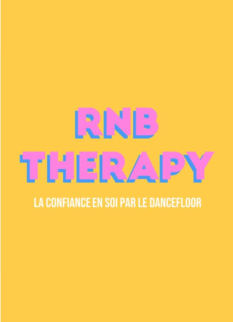 RNB Therapy Paris : la confiance en soi par le dancefloor - Carbone Theory coaching développement personnel